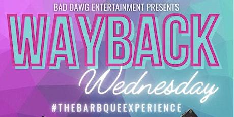 Wayback Wednesday tickets