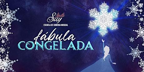 Fábula Congelada - Andie Say Función 2 pm tickets