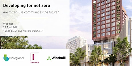 Developing for net zero: Are mixed-use communities the future? tickets