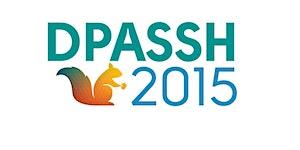 DPASSH 2015: Digital Preservation for the Arts, Social...