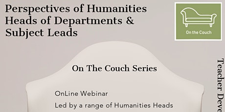 On The Couch: Perspectives of Humanities Subject Leads tickets