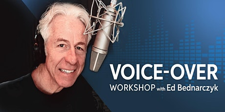 Voice-Over Workshop with Ed Bednarczyk tickets