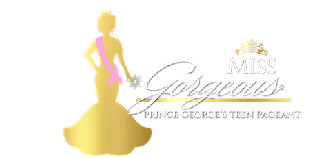 2021 Miss Gorgeous Prince George's Teen Pageant tickets