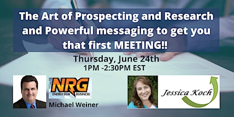The Art of Prospecting & Research & Powerful messaging! tickets