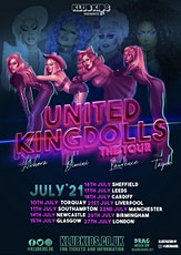 Klub Kids Manchester Presents: THE UNITED KINGDOLLS - The Tour  (Ages 18+) billets