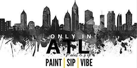 Only In ATL   Paint & Sip   Vendor Registration tickets