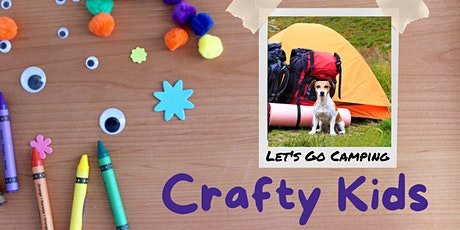 Crafty Kids: Let's Go Camping Kit tickets