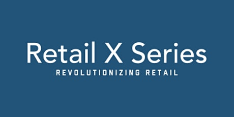 Retail X Series: Early Stage Fundraising from VCs tickets