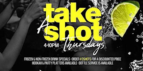 Take A Shot Thursdays tickets