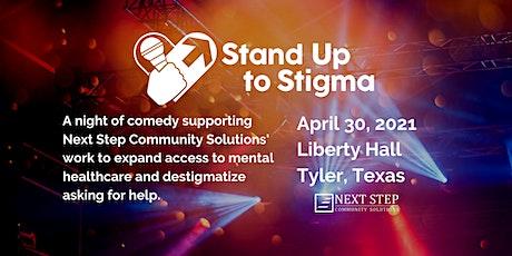 Stand Up to Stigma tickets