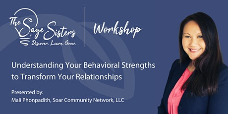 Understanding Your Behavioral Strengths to Transform Your Relationships tickets