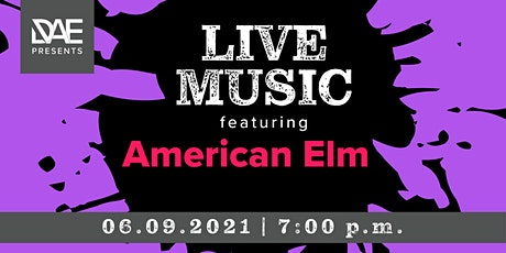 DAE Presents: Live Music featuring American Elm tickets