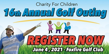 Copy of Charity For Children 16th Annual Golf Outing tickets
