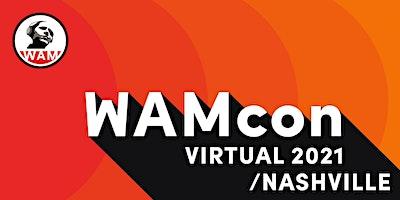 WAMcon Virtual Nashville 2021