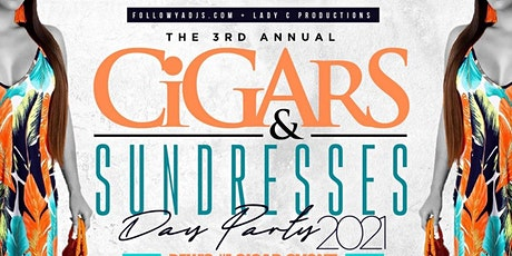 Cigars & Sundresses Day Party 2021 tickets