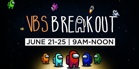 VBS Breakout tickets