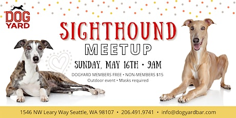 Sighthound Meetup at the Dog Yard tickets