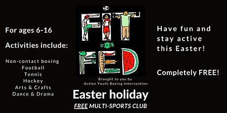 Fit & Fed- FREE multi-sports camp for school children (Easter holiday 2021) tickets