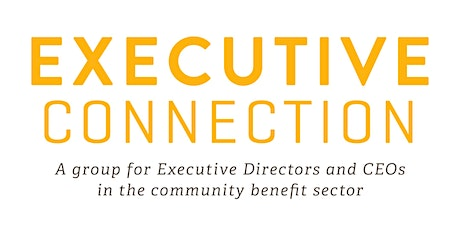 Executive Connection - Covid as Crucible , Reflections and Reimagining Work tickets