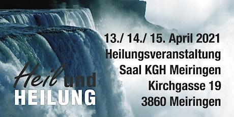 Heil&Heilung Meiringen BE Tickets
