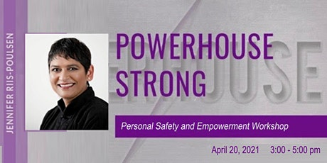 Powerhouse Personal Safety & Empowerment Workshop for Women tickets