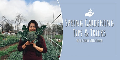 Spring Gardening  - Grow Your Own Vegetables tickets