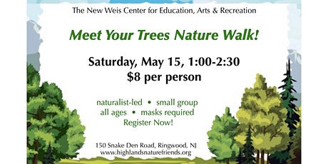 Meet Your Trees Nature Walk! tickets
