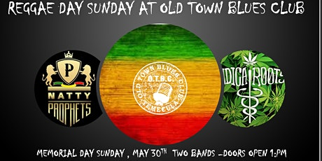 """IRIE!  IT'S A """"REGGAE  DAY"""" SUNDAY AT OLD TOWN BLUES CLUB tickets"""