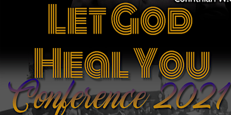 Let God Heal You Conference 2021 tickets