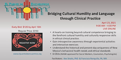 Bridging Cultural Humility and Language in Clinical Practice- April 23rd tickets