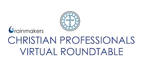 Christian Professionals Virtual Roundtable tickets