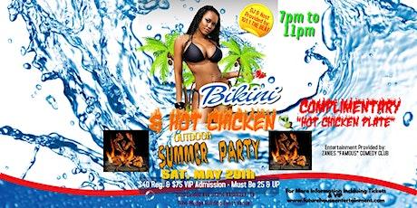 Bikini & Hot Chicken Summer Party tickets