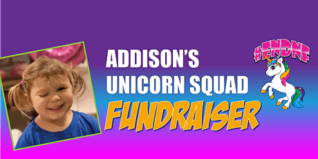 Addison's Unicorn Squad Fundraiser tickets