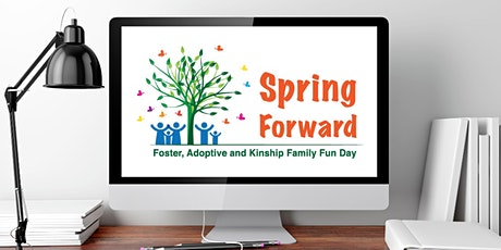 Spring Forward 2021: Foster, Adoptive & Kinship Family Digital  Event tickets