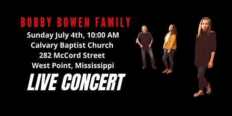 Bobby Bowen Family Concert In West Point Mississippi tickets