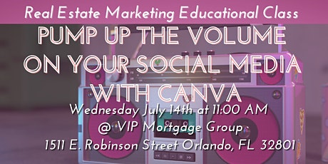 Pump Up the Volume on Your Social Media with Canva tickets