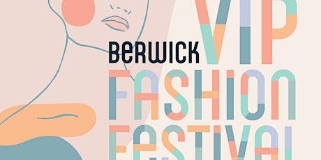 Berwick VIP Fashion Festival Events & Workshops tickets
