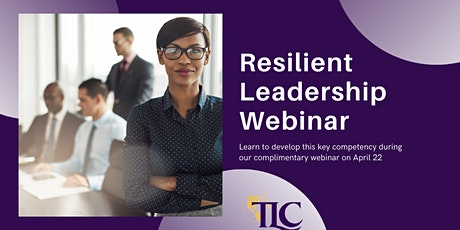 Resilient Leadership: presented by The Leets Consortium tickets