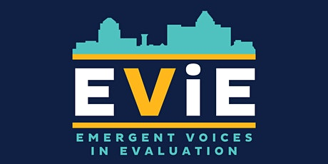 Emergent Voices in Evaluation (EViE) Conference tickets