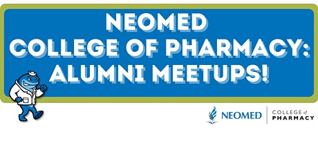 NEOMED College of Pharmacy: Alumni Meetup tickets