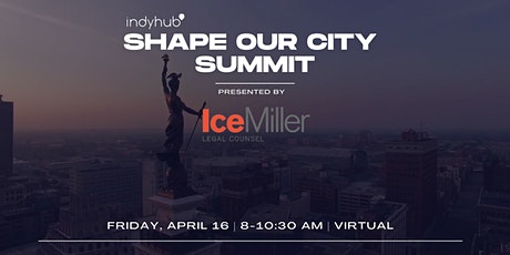IndyHub's Shape Our City Summit presented by Ice Miller tickets