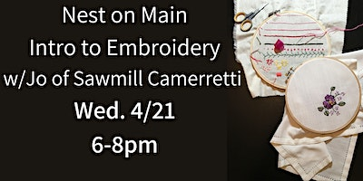 Intro to Embroidery Workshop w/Jo of Sawmill Camerretti.