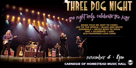 Three Dog Night tickets