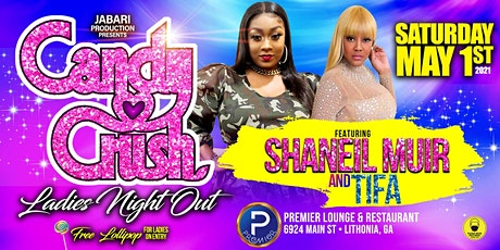 Candy Crush with Shaneil Muir & Tifa  Live in Concert tickets