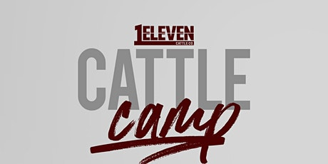 1Eleven Cattle Camp Summer 2021 tickets