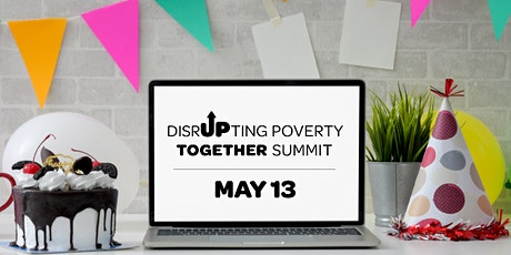 Disrupting Poverty Together Summit tickets