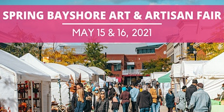 2021 Spring BAYSHORE Art & Artisan Fair tickets