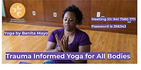 Trauma Informed Yoga for All Bodies tickets