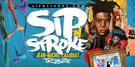 Sip 'N Stroke |6pm - 10pm| Jean-Michel Basquiat Tribute | Sip and Paint tickets