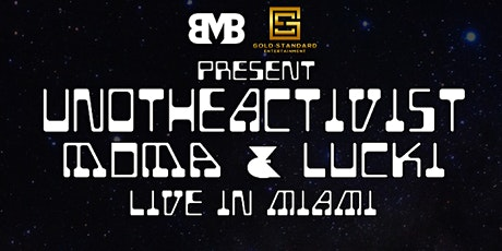 UnoTheActivist and MDMA Live in Miami + Special Guest Lucki tickets